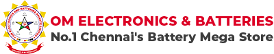 Om Electronics and Batteries Chennai